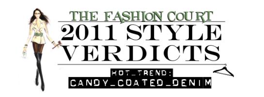 2011 Style Verdicts: Hot Trend - Candy Coated Denim